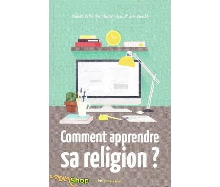 Comment apprendre sa religion?