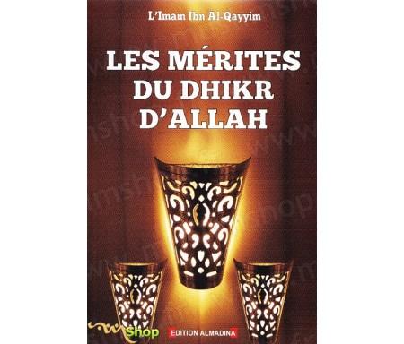Les mérites du Dhikr d'Allah (Chapitre d'Al Waabil As-Sabil)