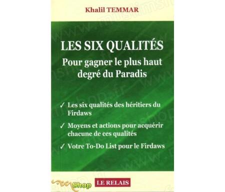 Les six qualités - Pour gagner le plus haut degré du Paradis