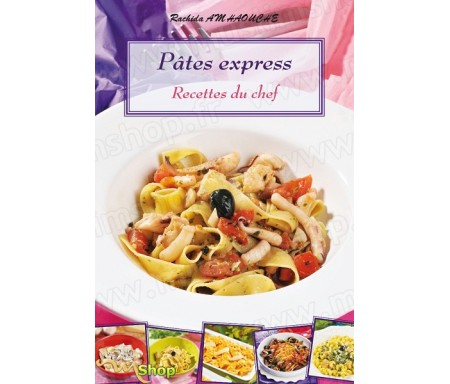 Pâtes express recettes du Chef