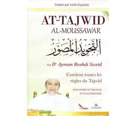 AT-TAJWID AL-MOUSSAWAR (version Français - Arabe) d'après Ayman Sweïd en 2 volumes + Cd-Rom ARABE (Science du Tajwid)