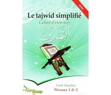 Le Tajwid simplifié - cahier d'exercices, Niveaux 1 & 2