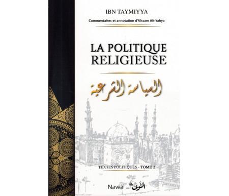 Textes politiques - Tome 2 : La politique religieuse