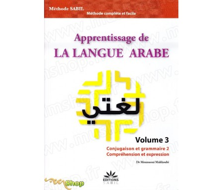 Apprentissage de la langue arabe - Volume 3