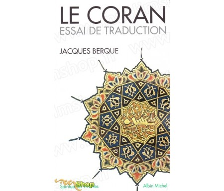 Le Coran : Essai de traduction