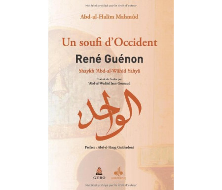 Un soufi d'occident René Guénon