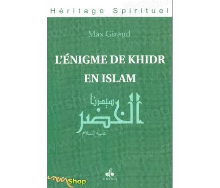 L'énigme de Khidr en Islam