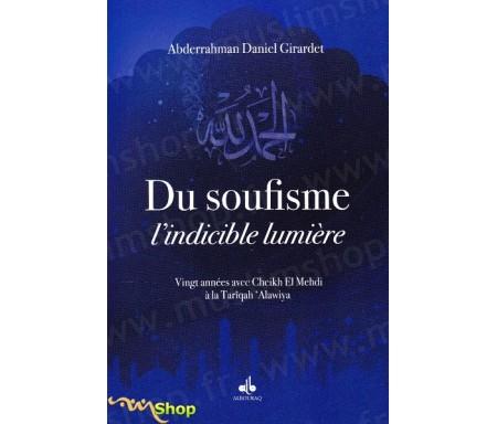 Du soufisme, l'indicible lumière