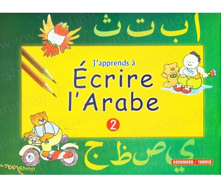 J'apprends à écrire l'arabe - 2