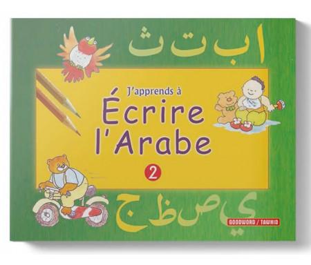 J'apprends à écrire l'arabe - 2