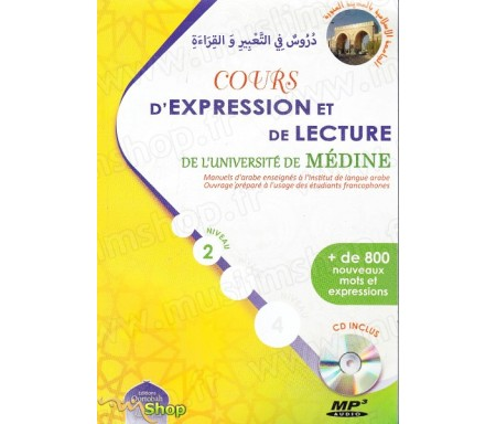 Cours d'Expression et de Lecture de L'Université de Médine (CD inclus), Niveau 2 (1ère édition)