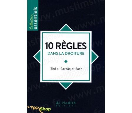 10 règles dans la droiture