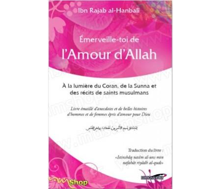 Emerveille-toi de l'Amour d'Allah