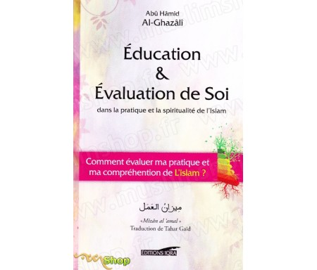 Education et Evaluation de Soi dans la pratique et la spiritualité de l'Islam