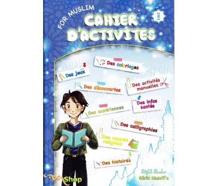 Cahier d'activités pour petits Muslims - A partir de 8 ans