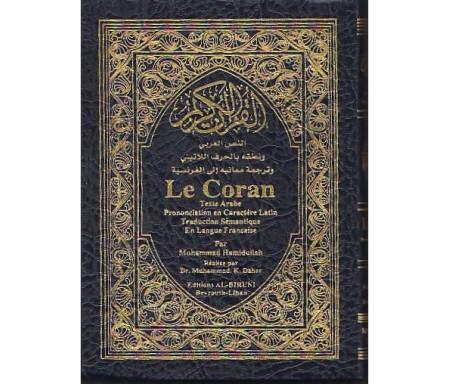 Le Coran Texte arabe, Phonétique et traduction en langue française - couleur Bleu