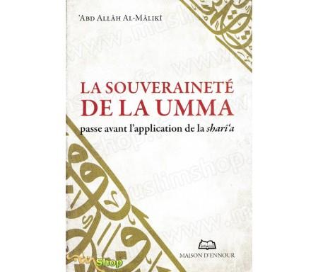La souveraineté de la Umma passe avant l'application de la Sharî'a