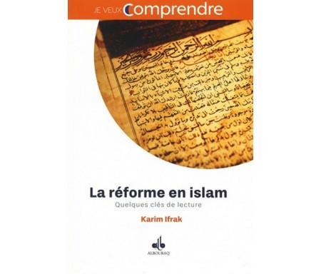 La réforme en islam : Quelques clés de lecture