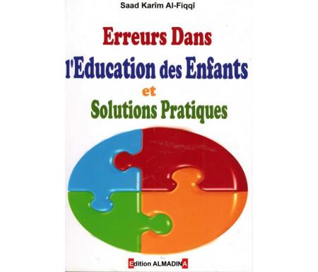 Erreurs dans l'éducation des enfants et solutions pratiques