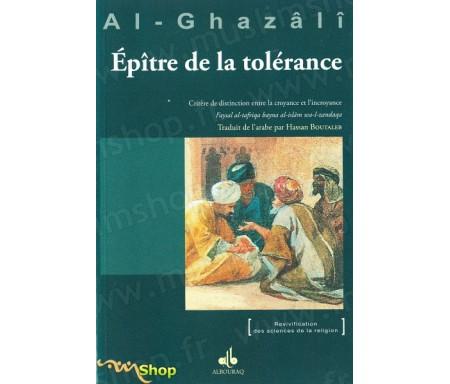L'épître de la tolérance - Critère de distinction entre la croyance et l'incroyance