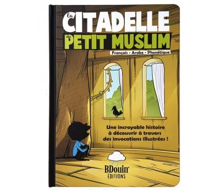La Citadelle du Petit Musulman - Arabe, Français et Phonétique