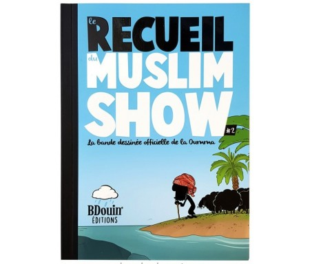 Le Recueil du MuslimShow 2 - La bande dessinée Officielle de la Oumma