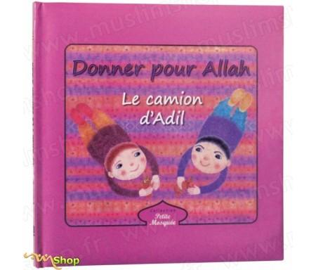 Donner pour Allah : Le camion d'Adil