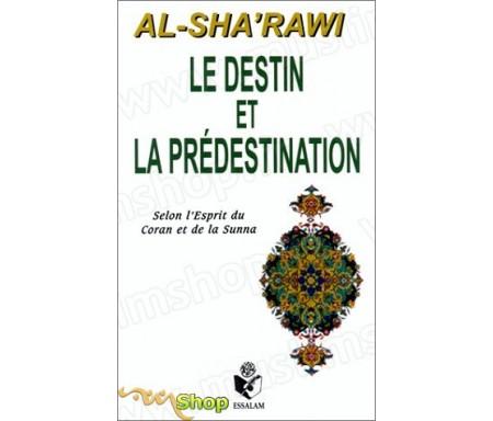 Le destin et la prédestination