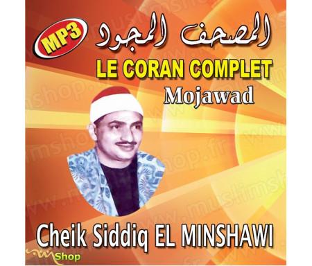 CD Le Coran complet Mojawad de Cheikh Siddiq El Minshawi