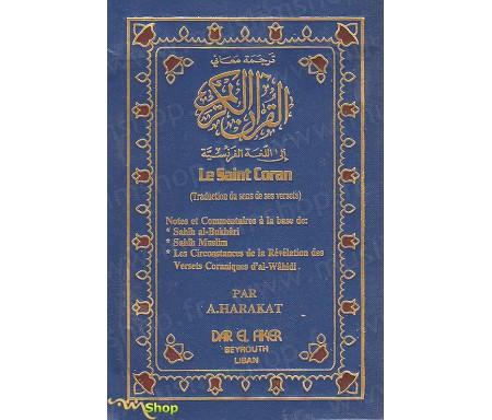Le Saint Coran - Traduction du sens de ses versets