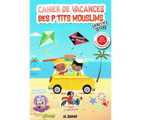 Cahier de vacances des P'tis Mouslims - Livret n°2 CE1-CE2