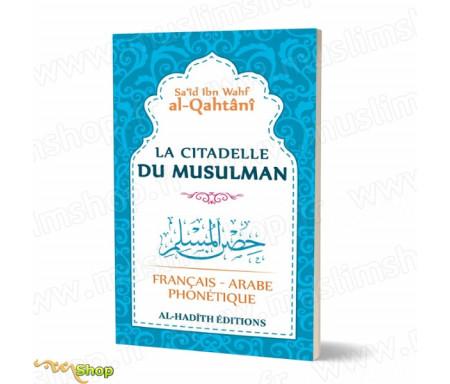 La citadelle du Musulman (Français - Arabe - Phonétique)