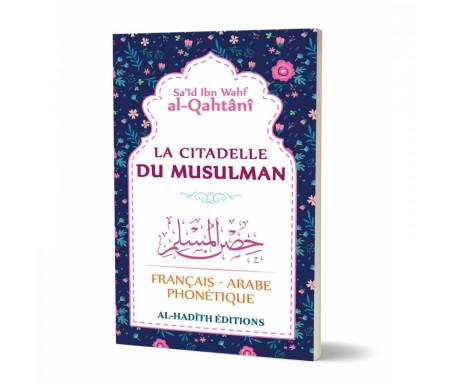 La citadelle du Musulman (Français - Arabe - Phonétique) Flowers