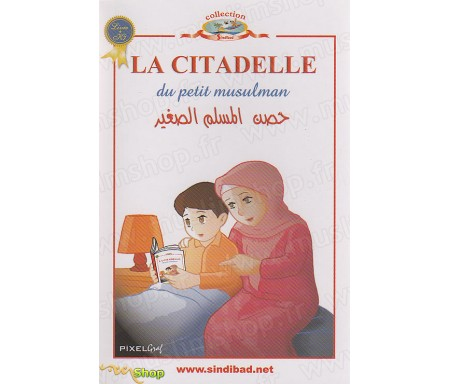La Citadelle du Petit Musulman