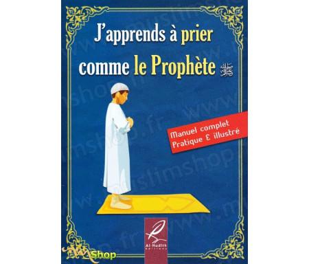 J'apprends à prier comme le Prophète (Version garçon)