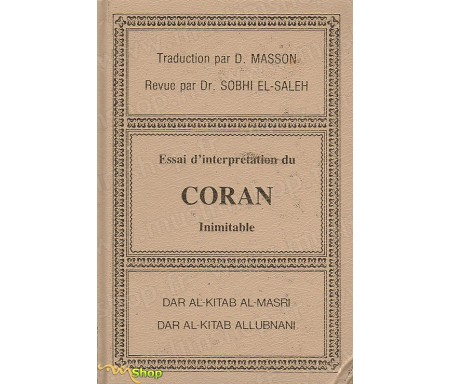 Essai d'interprétation du Coran Inimitable