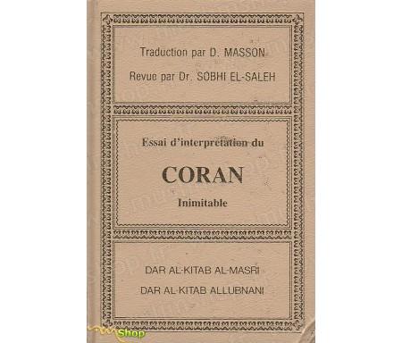 Essai d'interprétation du Coran Inimitable