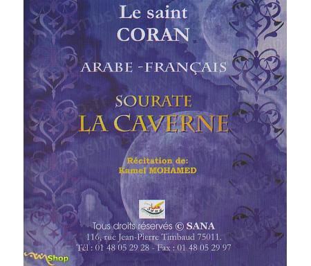 Le Saint Coran - Arabe Français - Sourate La Caverne
