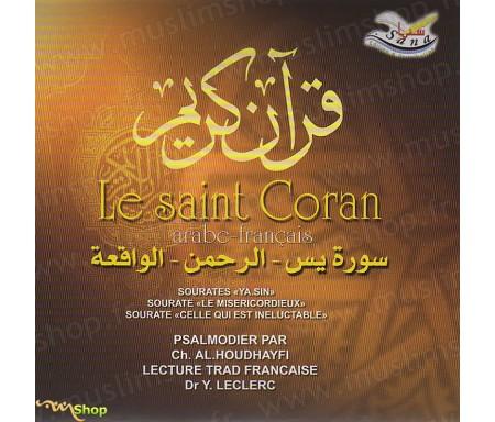 """Le Saint Coran - Arabe-Français - Sourate """"Ya.Sin"""", """"Le Miséricordieux"""", """"Celle qui est inéluctable"""""""