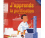 J'apprends la purification - Version garçon