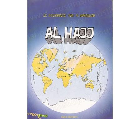 Al Hajj - Pélerinage à la maison d'Allah