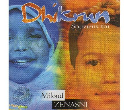 Dhikrun - Souviens-toi