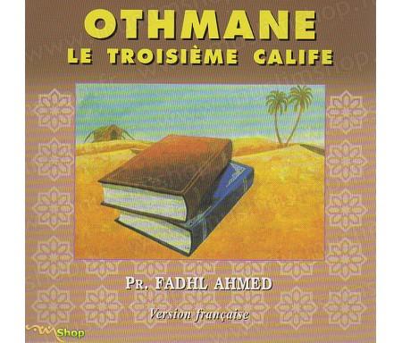 Othmane, le Troisième Calife - Version Française