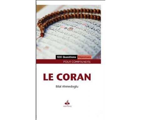 100 Questions - Réponses pour comprendre le Coran