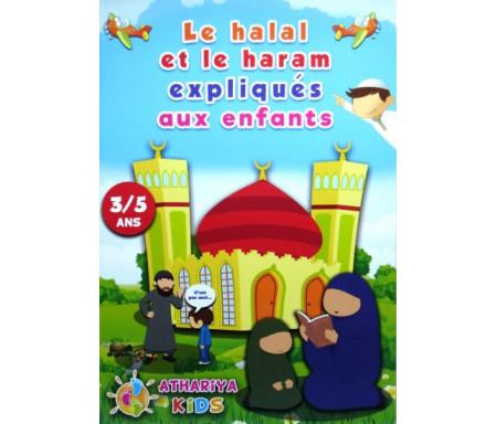 Le halal et le haram expliqués aux enfants ( 3/5 ans )