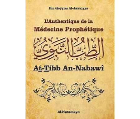 L'Authentique de la Médecine Prophétique (Sahîh At-Tibb An-Nabawî)
