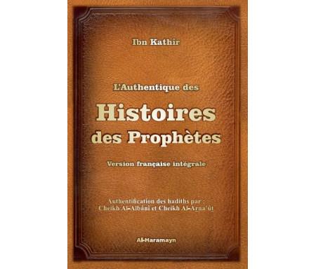L'Authentique des Histoires des Prophètes (version française intégrale)