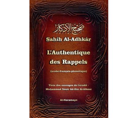 Sahîh Al-Adhkâr - L'Authentique des Rappels (arabe-français-phonétique)