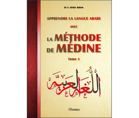 Apprendre la langue arabe avec La Méthode de Médine - Tome 3 (Méthode d'apprentissage de l'université de Médine)