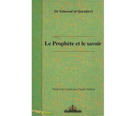 Le Prophète et le Savoir